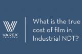 专家讨论 | 胶片在无损检测领域的应用成本