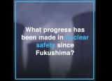 国际原子能机构过去十年来在核安全领域所取得的进展