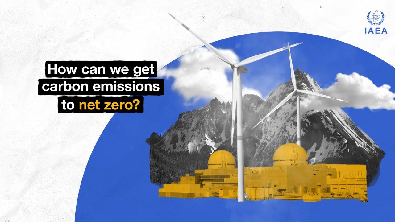 国际原子能机构格罗西呼吁利用核能实现净零排放