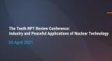 世界核协会总干事呼吁NPT签署国支持扩大民用核能